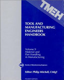 Tool and Manufacturing Engineers Handbook  Material and Part Handling in Manufacturing