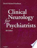 Clinical Neurology for Psychiatrists Book
