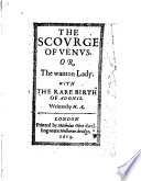 The Scourge of Venus, Or the Wanton Lady