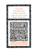 Pauline  Paracelsus  Pippa passas  King Victor and King Charles