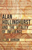 Alan Hollinghurst and the Vitality of Influence [Pdf/ePub] eBook