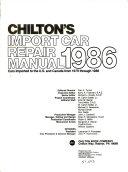 Chilton s Import Car Repair Manual  1986