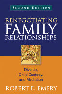 Renegotiating Family Relationships: Divorce, Child Custody, and ...