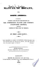 Manual of Botany, for North America
