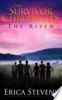 The Survivor Chronicles Book 4 The Risen Book