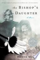 The Bishop s Daughter  A Memoir