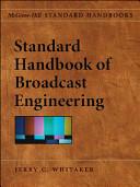 Standard Handbook of Broadcast Engineering