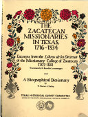 The Zacatecan Missionaries In Texas 1716 1834