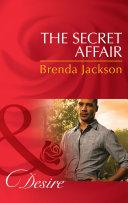 The Secret Affair  Mills   Boon Desire   The Westmorelands  Book 28