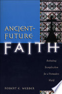 Ancient Future Faith