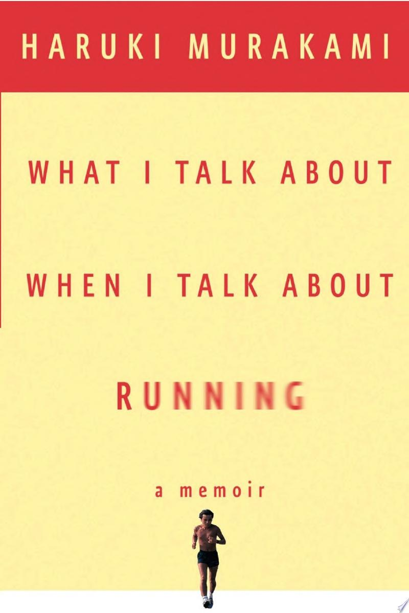 What I Talk About When I Talk About Running image