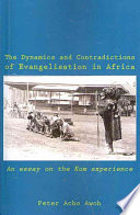 The Dynamics and Contradictions of Evangelisation in Africa