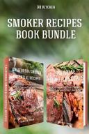 Smoker Recipes Book Bundle Book PDF