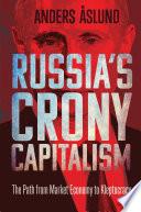Russia s Crony Capitalism