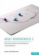 Adult Neurogenesis 2