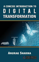 A Concise Introduction To Digital Transformation