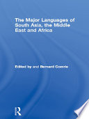 The Major Languages of South Asia, the Middle East and Africa