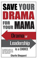 Save Your Drama for Your Mama