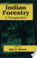 Indian Forestry A Perspective