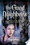 The Good Neighbors  2  Kith