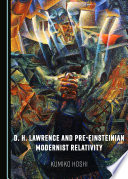 D. H. Lawrence and Pre-Einsteinian Modernist Relativity