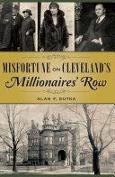Misfortune on Cleveland   s Millionaires  Row