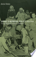 Israel S Reprisal Policy  1953 1956