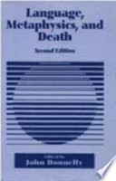 Language, Metaphysics, and Death