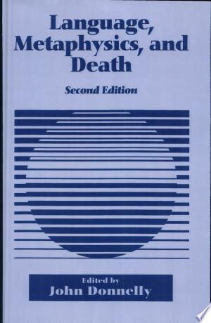 Download Language, Metaphysics, and Death Free Books - eBookss.Pro