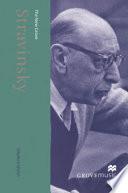 The New Grove Stravinsky Book
