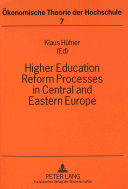 Higher Education Reform Processes In Central And Eastern Europe