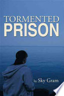 Tormented Prison