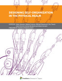 Designing Self Organization in the Physical Realm