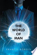 The World of Man Book