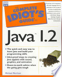 The Complete Idiot's Guide to Java 1.2