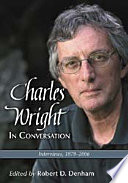 Charles Wright in Conversation