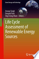 Life Cycle Assessment of Renewable Energy Sources Book