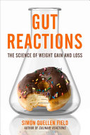 link to Gut reactions : the science of weight gain and loss in the TCC library catalog