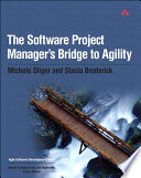 The Software Project Manager s Bridge to Agility