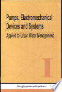 Pumps  Electromechanical Devices and Systems Applied to Urban Water Management