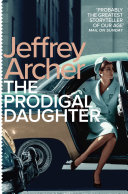 The Prodigal Daughter  Kane and Abel Book 2
