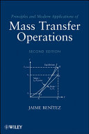 Principles and Modern Applications of Mass Transfer Operations