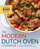 The Modern Dutch Oven Cookbook
