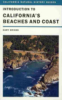 Introduction to California s Beaches and Coast Book