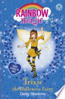 Trixie the Halloween Fairy Book PDF
