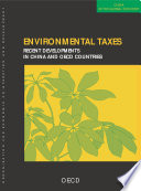 China in the Global Economy Environmental Taxes Recent Developments in China and OECD Countries