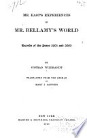 Mr  East s Experiences in Mr  Bellamy s World Book