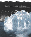 Revisiting the Glass House