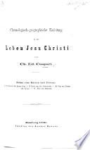 Chronologisch Geographische Einleitung In Das Leben Jesu Christi Nebst Vier Karten Und Pl Nen Etc