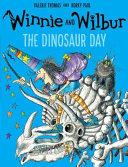Winnie and Wilbur  The Dinosaur Day